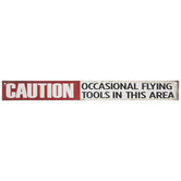 Caution Flying Tools Metal Sign
