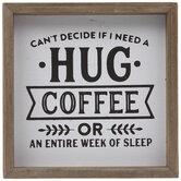 Hug, Coffee Or Sleep Wood Decor