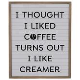 I Thought I Liked Coffee Wood Wall Decor