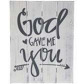 God Gave Me You Wood Wall Decor