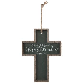 1 John 4:19 Wood Wall Cross