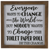 Change The Toilet Paper Wood Wall Decor
