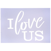 I Love Us Stencil