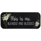 Blended & Blessed Metal Sign