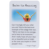 You're So Amazing Wallet Card