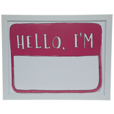 Hello, I'm Name Tag Dry Erase Board