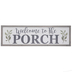 Welcome To The Porch Wood Wall Decor
