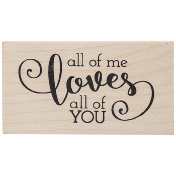 All Of Me Rubber Stamp