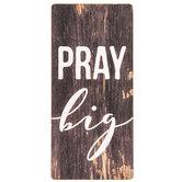 Pray Big Magnet