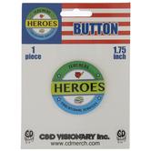 Teachers Heroes Metal Button Pin