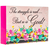 Struggle Is Real So Is God Wood Wall Decor
