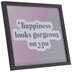Happiness Looks Gorgeous On You Framed Wall Decor