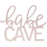 Babe Cave Glitter Wood Wall Decor