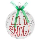 Let It Snow Ball Ornament
