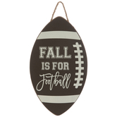 Fall Is For Football Wood Wall Decor