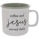 Coffee & Jesus Served Daily Mug