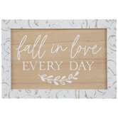 Fall In Love Every Day Wood Decor