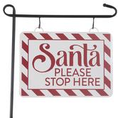 Santa Please Stop Here Metal Garden Stake
