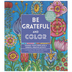 Be Grateful & Color Coloring Book