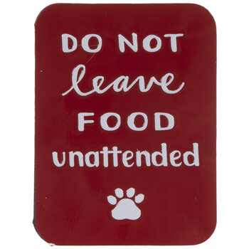Do Not Leave Food Unattended Magnet