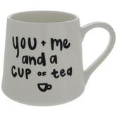 You + Me And A Cup Of Tea Mug