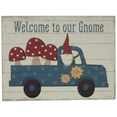 Welcome To Our Gnome Wood Decor