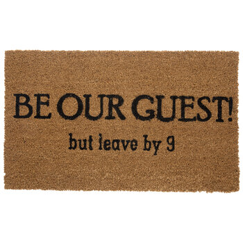 Be Our Guest But Leave By Nine Doormat
