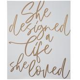 She Designed A Life Wood Wall Decor