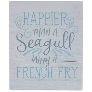 Happier Than A Seagull Wood Decor