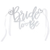 Bride To Be Chair Sign