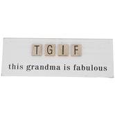 TGIF Grandma Wood Decor