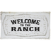 Welcome To The Ranch Metal Sign