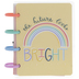 The Future Looks Bright Happy Notes Micro Notebook