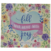 Fill Your Heart With Joy Calendar