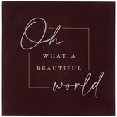 Oh What A Beautiful World Wood Decor