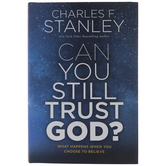 Can You Still Trust God