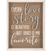 Every Love Story Wood Wall Decor