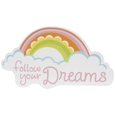Follow Your Dreams Rainbow Painted Wood Shape
