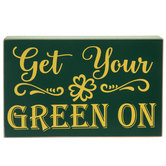Get Your Green On Wood Decor