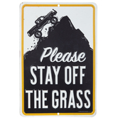 Please Stay Off The Grass Metal Sign