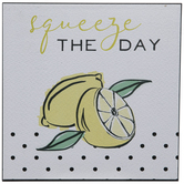 Squeeze The Day Wood Decor
