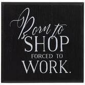 Born To Shop Wood Decor