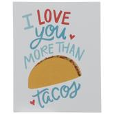 I Love You Tacos Wood Decor