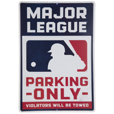 Major League Parking Only Metal Sign