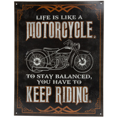 Life Is Like A Motorcycle Metal Sign