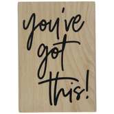 You've Got This Rubber Stamp