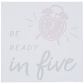 Be Ready In Five Alarm Clock Wood Decor