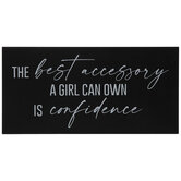 The Best Accessory Is Confidence Wood Decor
