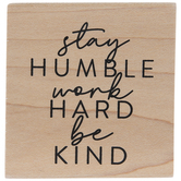 Stay Humble Rubber Stamp