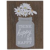 Think Happy Be Happy Wood Decor